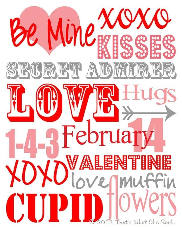 Valentine S Day Subway Art Printable That S What Che Said