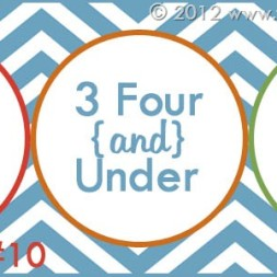 Blogiversary Giveaway #10- 3 Four and Under