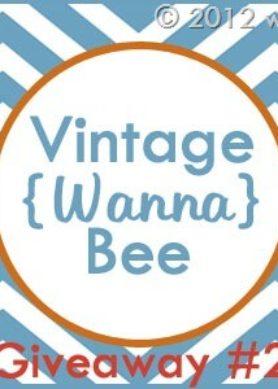 Blogiversary Giveaway #2- Vintage Wanna Bee