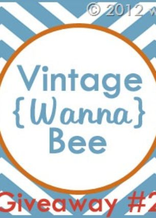 Blogiversary Giveaway #2- Vintage Wanna Bee