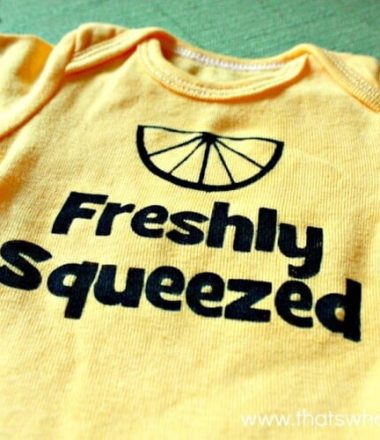 Freshly Squeezed Funny Baby Onesie at www.thatswhatchesaid.net