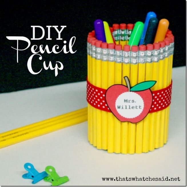 Teachers Gift - DIY Pencil Cup