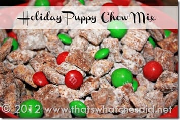 Holiday Puppy Chow Mix