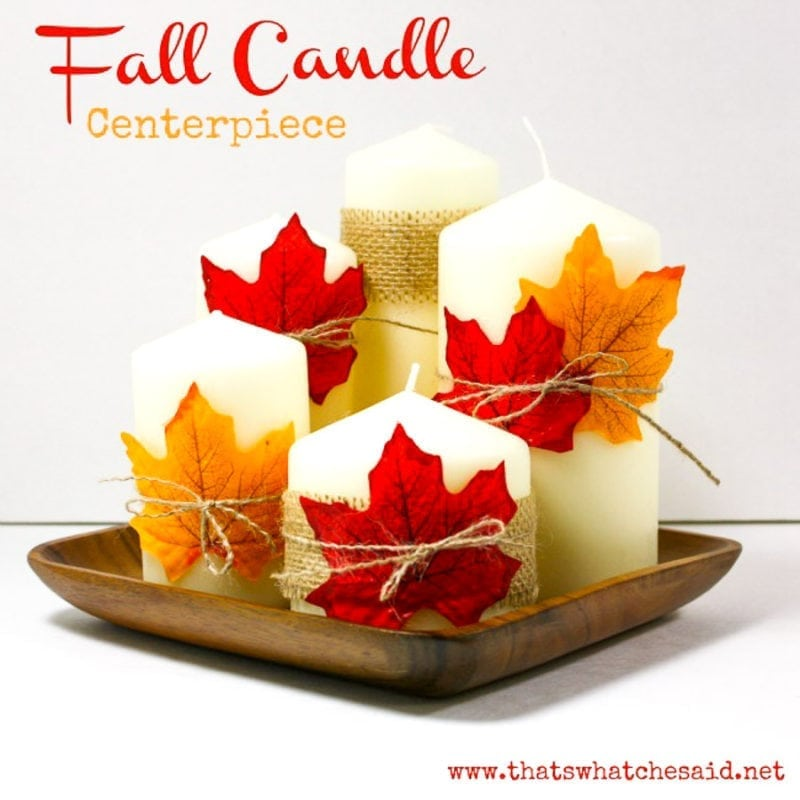 Easy Fall Candle Centerpiece Idea Using Dollar Store Supplies