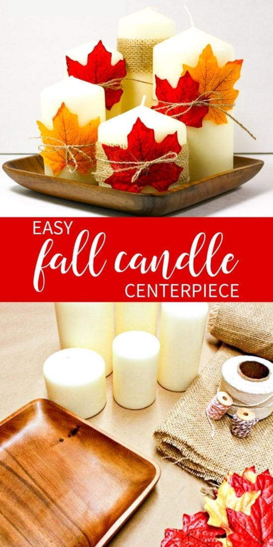 Easy & Inexpensive Way to Create a Fall Candle Centerpiece!