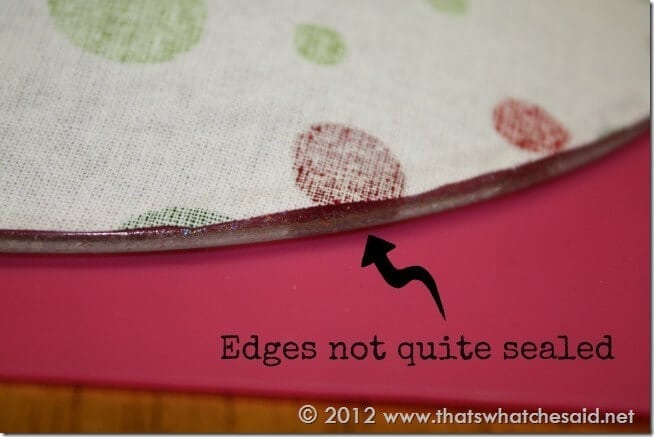 Edges not sealed