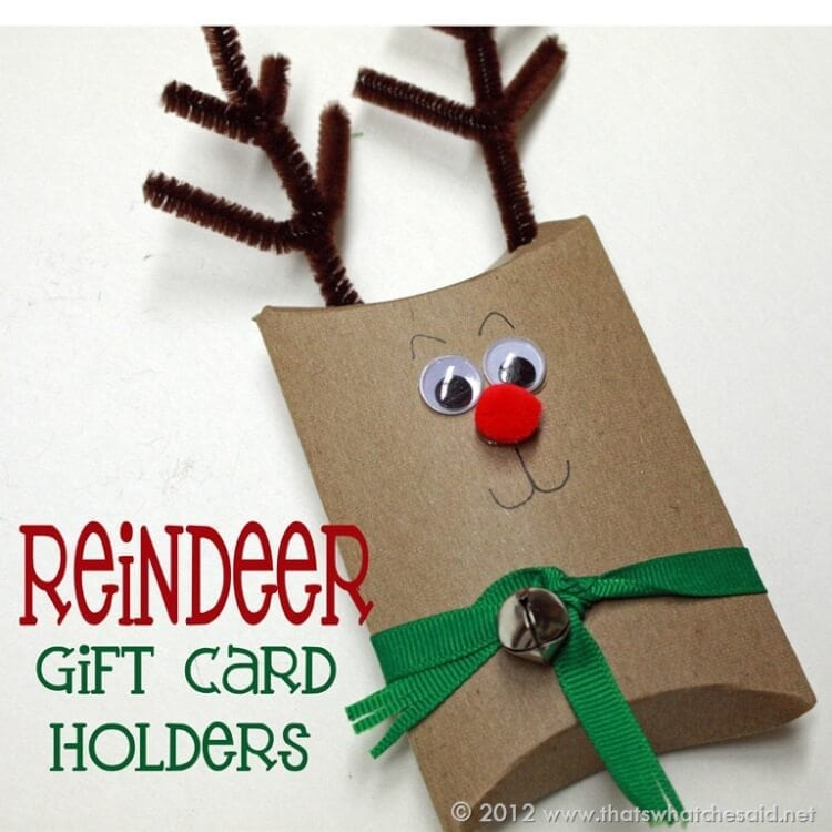 Reindeer Gift Card Holders – That's What {Che} Said...