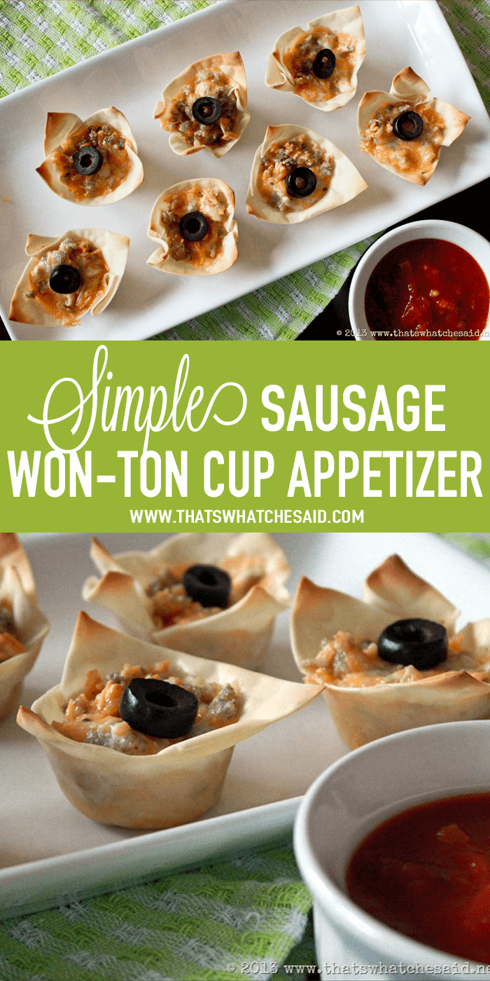 Simple Sausage Won-Ton Cup Appetizer Recipe at thatswhatchesaid.com