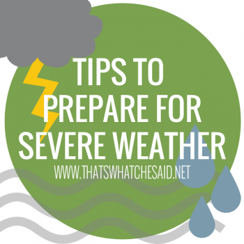 Safety Tips for Severe Weather