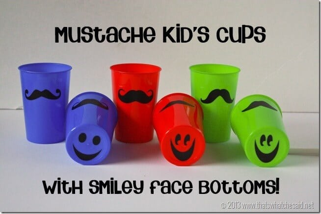 Mustache Cups for Kids at thatswhatchesaid.net