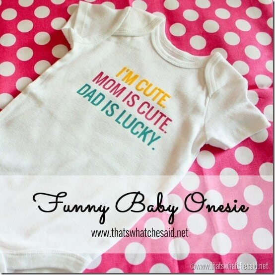 Funny Baby Onesie Tutorial at thatswhatchesaid