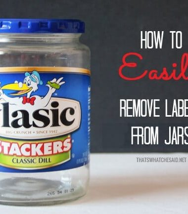How to Easily Remove Labels from Jars, Bottles, almost anything with what you have in your pantry!
