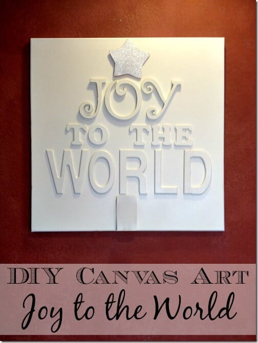 DIY Joy To the World Canvas Art - Cover