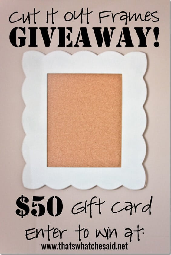 Cut It Out Frames Giveaway
