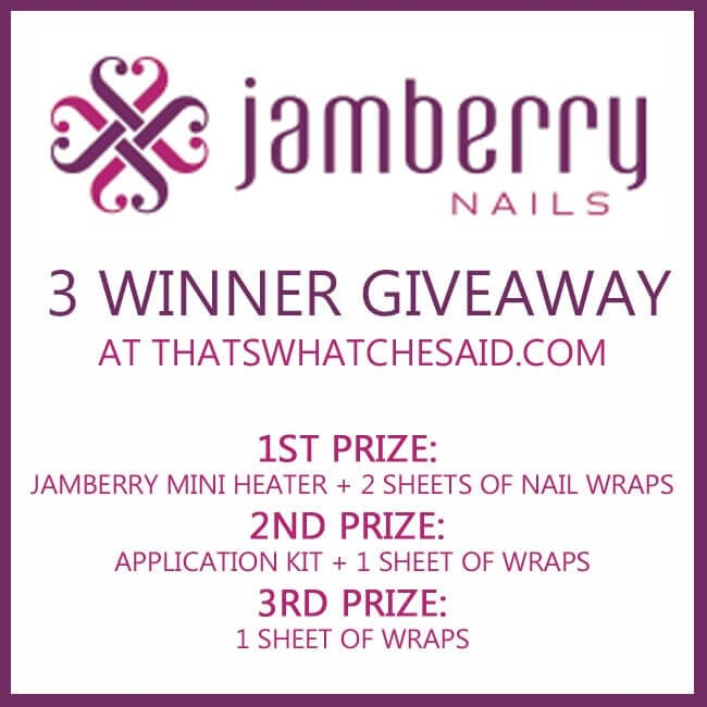 Jamberry Giveaway at thatswhatchesaid.com