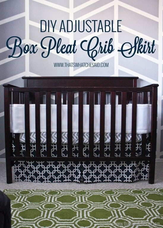 DIY Adjustable Box Pleat Crib Skirt Tutorial