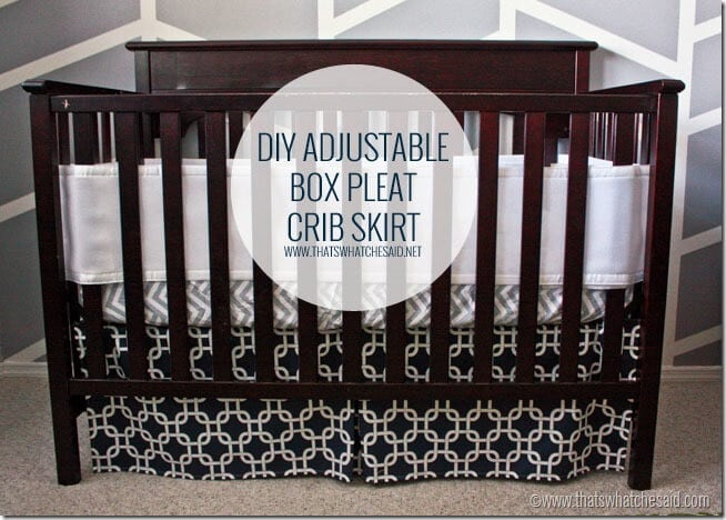 How to make an adjustable crib skirt at thatswhatchesaid.com