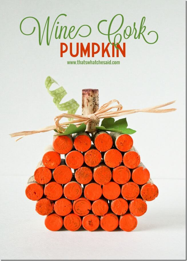 Cork Pumpkin Project at thatswhatchesaid.com