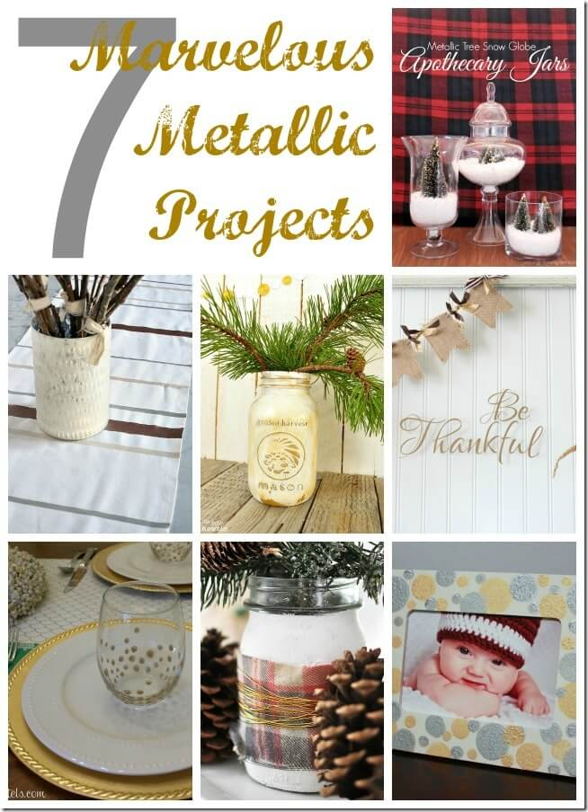 7 Marvelous Metallic Projects