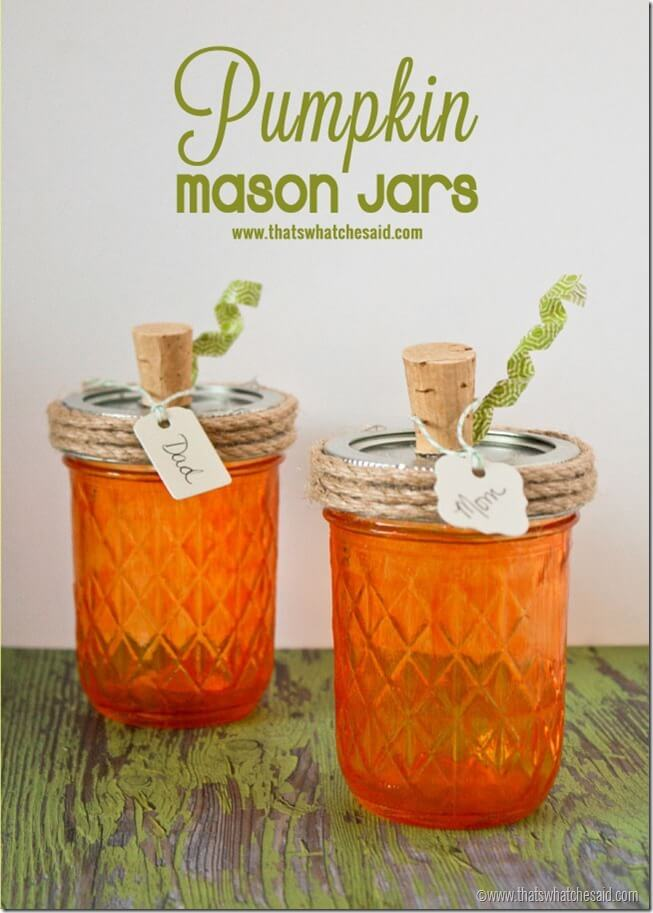 Pumpkin Mason Jars at thatswhatchesaid.com