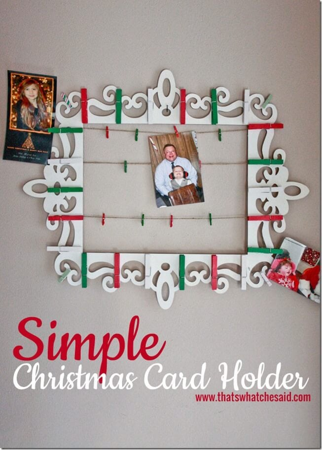 Simple Christmas Card Holder at thatswhatchesaid.com