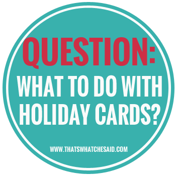 Ideas for old holiday cards at thatswhatchesaid.com