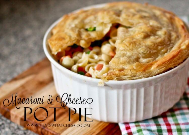 Macaroni & Cheese Pot Pie Recipe at thatswhatchesaid.com