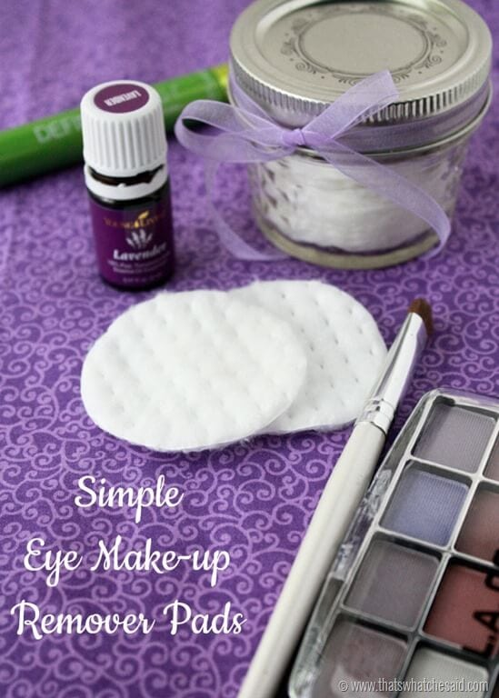 Simple Natural Ingredient DIY Eye Make Up Remover Pads