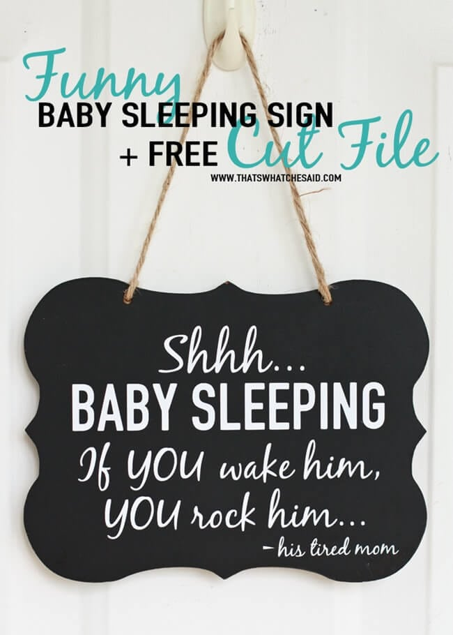 Free Baby Sleeping Sign Cut File at thatswhatchesaid.com