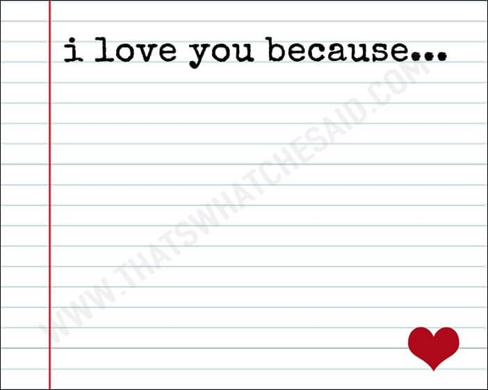 image relating to I Love You Because Printable named Take pleasure in Notes Body + Cost-free Printable - Thats What Che Claimed