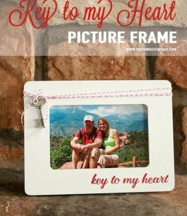 Key To My Heart Valentine's Day Picture Frame at www.thatswhatchesaid.com