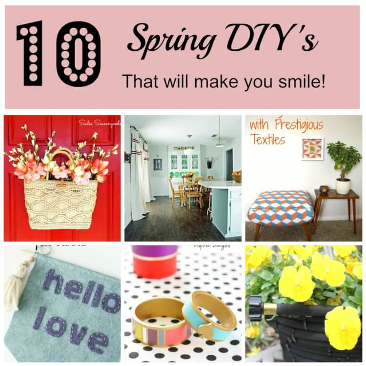 10 Smileworthy DIY Projects to make this Spring!