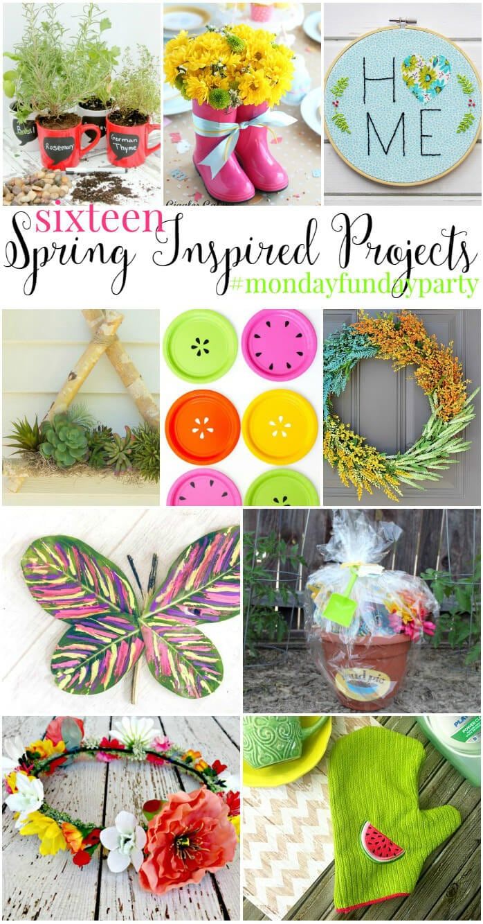 projects for spring - Monday Funday Link Party