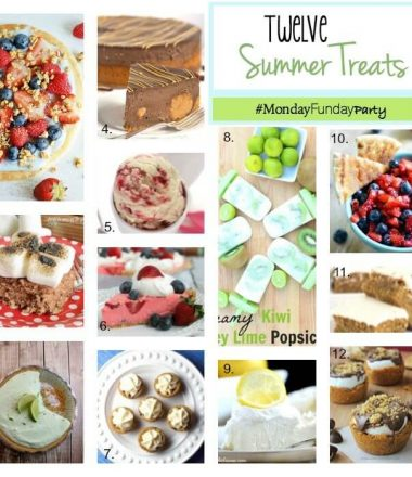 12 Fabulous Summer Sweet Treats to cool you off during the hot summer months!