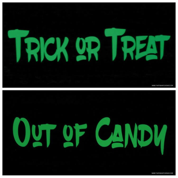 Glow In the Dark Reverisble Trick or Treat & Out of Candy Sign free cut file