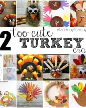 Easy Turkey Projects - Turkey Crafts - Turkey Treats- Monday Funday Link Party