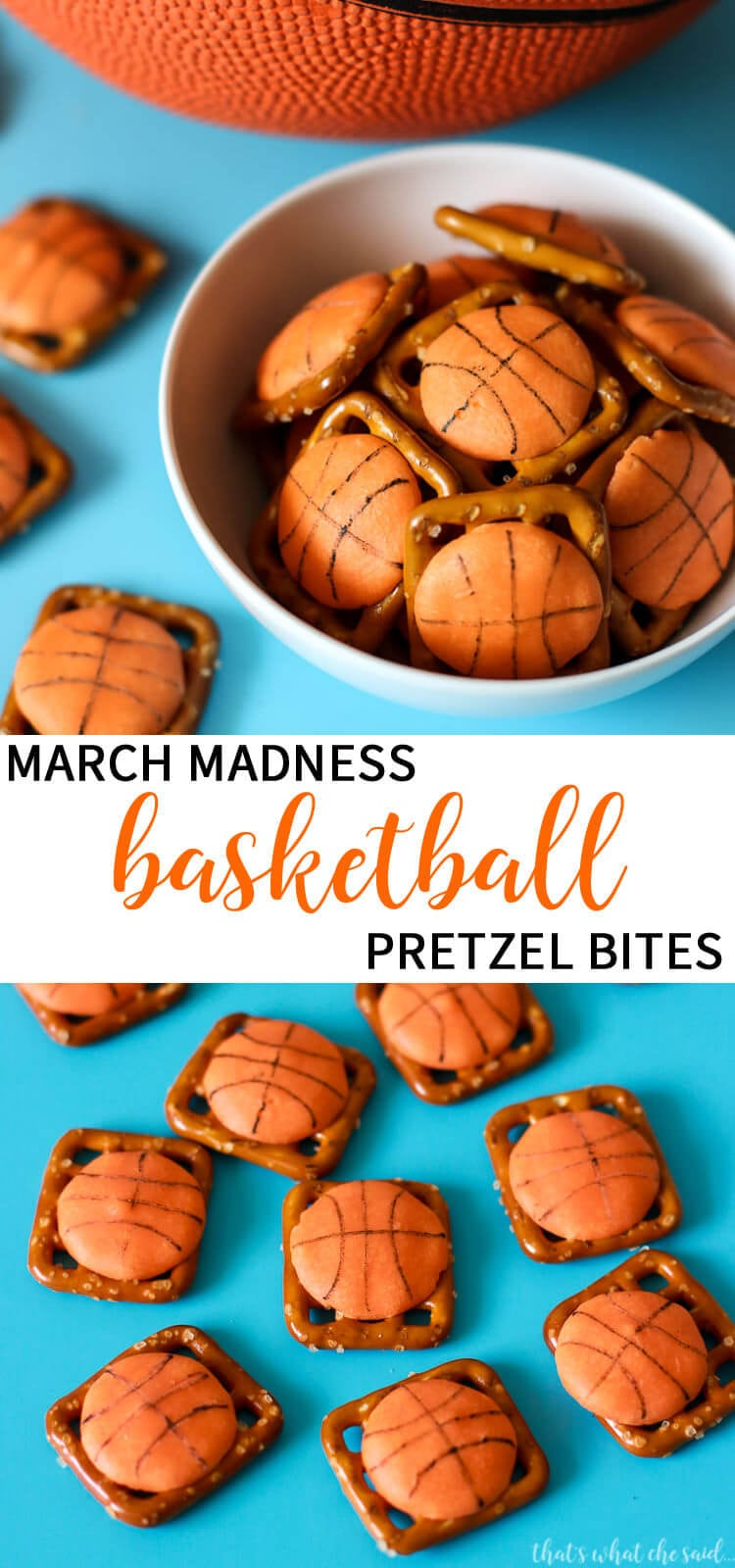 March Madness Snack Idea - Basketball Pretzel Bites