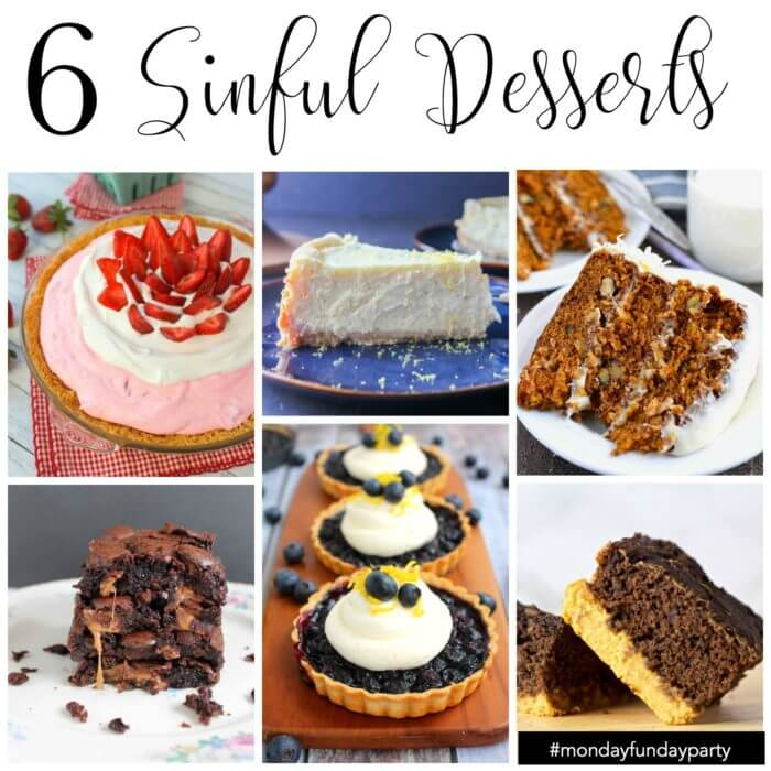 Sinful Dessert Recipes from Monday Funday Link Party