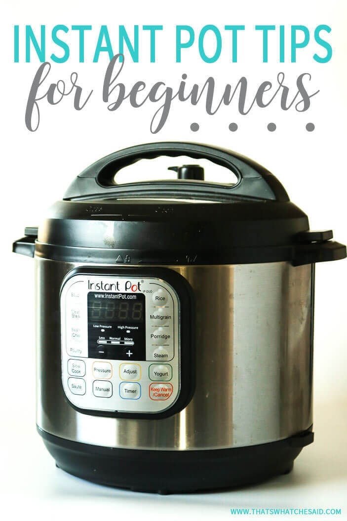 Tips and Tricks for Instant Pot Beginners