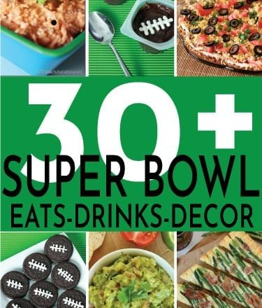 30 Easy Super Bowl Party Ideas