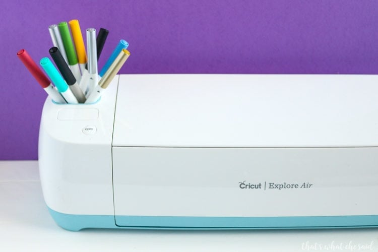 A cricut Explore with Cricut Pens