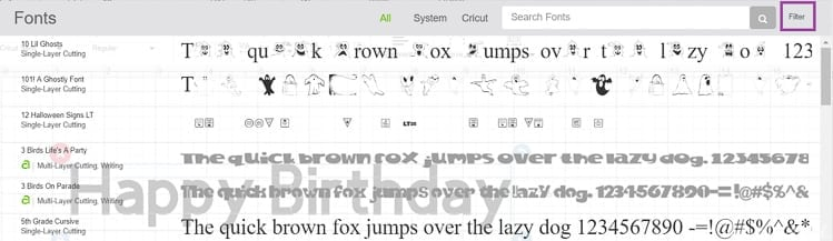 Select Filter in the Upper Right Corner of the Font Box to Filter the Font results in Cricut Design Space
