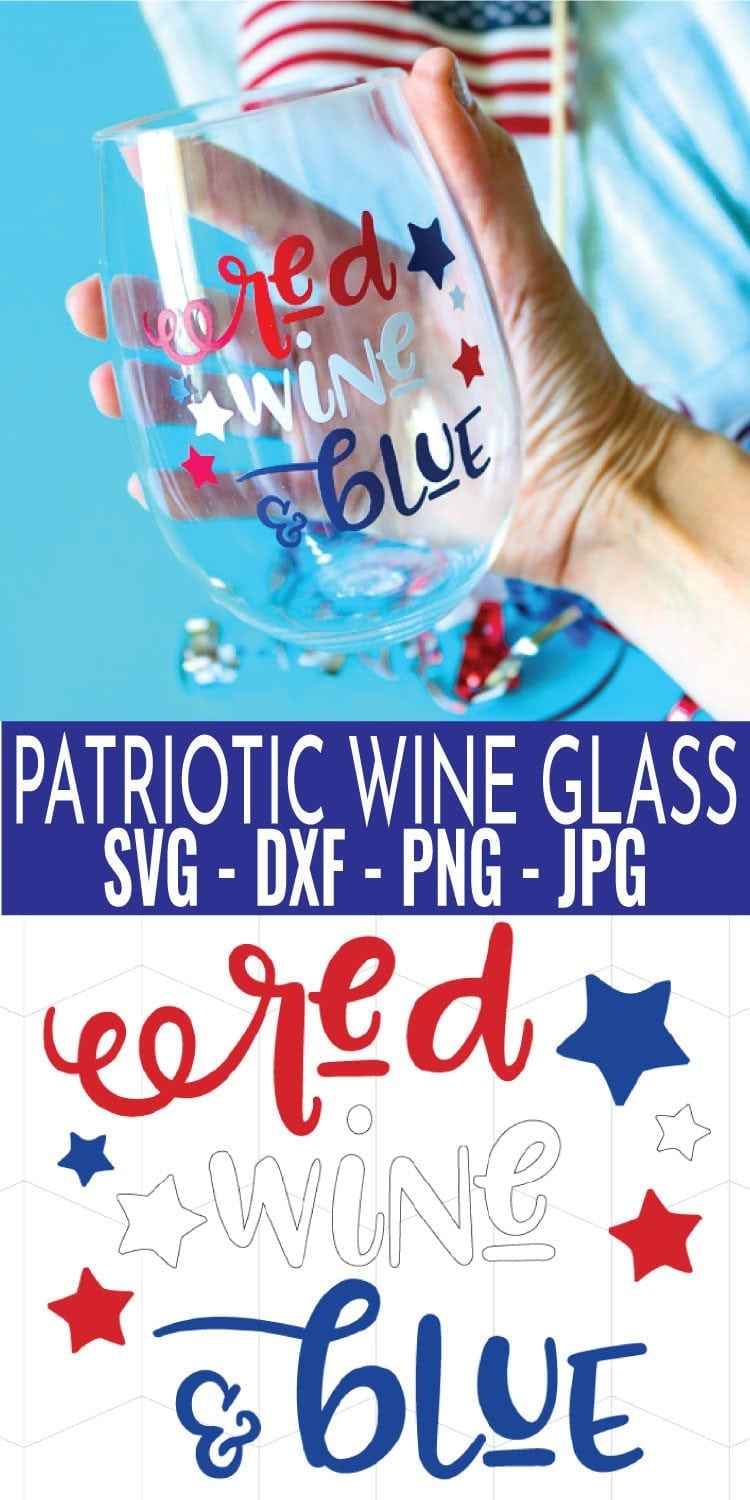Red Wine & Blue Patriotic Wine Glass Decal SVG File along with a finished patriotic wine glass
