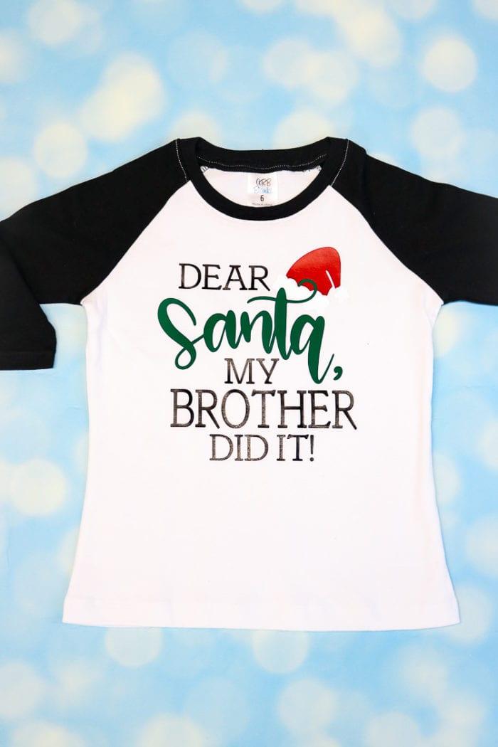 Dear Santa My Brother/Sister Did It PJ Shirt