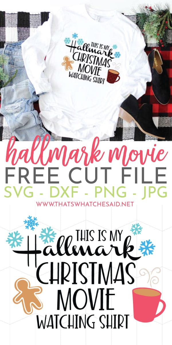 Free Hallmark Christmas Movie Watching Shirt SVG File. Grab the file and make your own shirt and get your movie watching on!