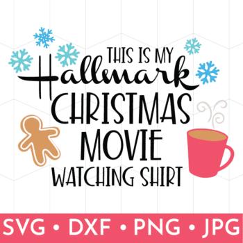 Hallmark Christmas Shirt Svg.Hallmark Christmas Movie T Shirt Svg Hop That S What