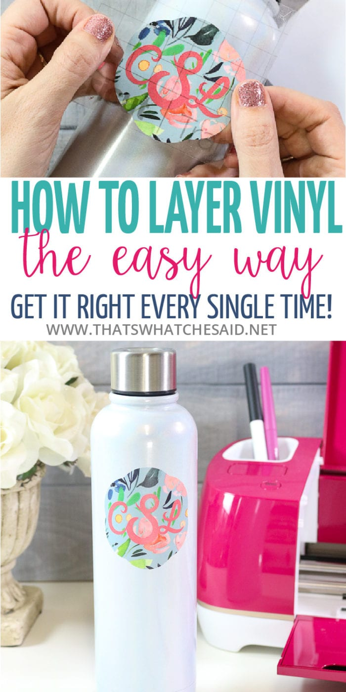 Take the fear out of layering Vinyl with this handy trick that works every time!  Step by step tutorial with photos will leave you a master of layered vinyl and open up new project doors!