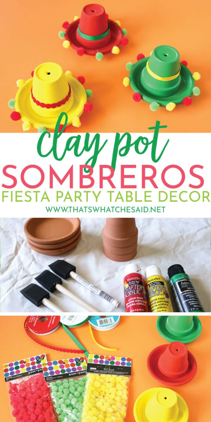 Turn ordinary clay pots and drip pans into cute and festive sombreros perfect for table decor or to use to label your food buffet or taco bar!  #easycraft #fiesta #decorations