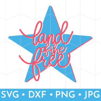 Land of the Free - Hand drawn and lettered Free Patriotic SVG file for use with electronic cutting machines such as Cricut or Silhouette.