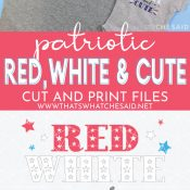 Red White and Cute shirt on top with graphic wording and picture of SVG on bottom for Pinterest Pin